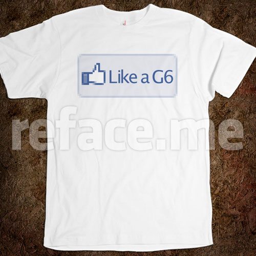 Facebook Like a G6 Button T-shirt