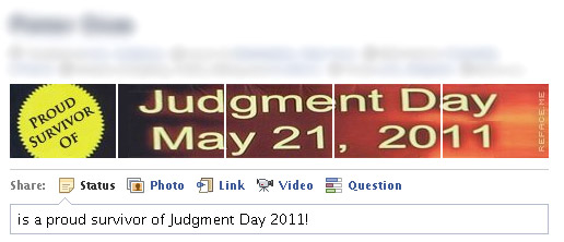 Proud Survivor of Judgment Day 2011 Facebook Profile