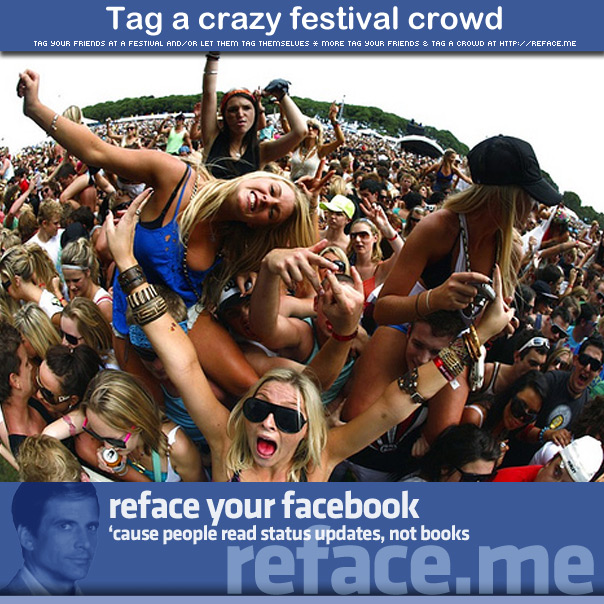 Tag your friends in a crazy festival crowd