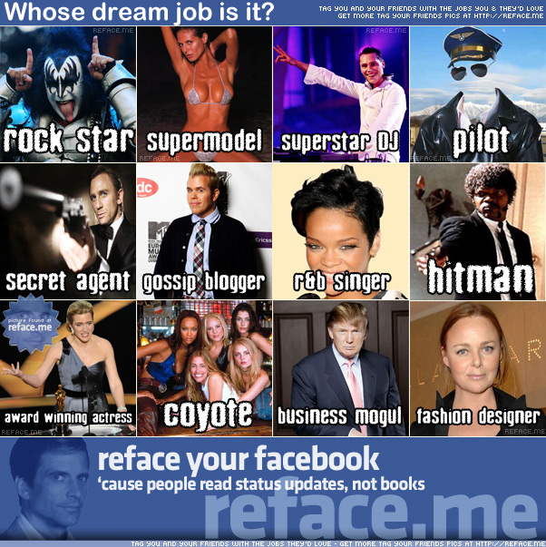 Whose dream job is it? Tag your friends with cool jobs