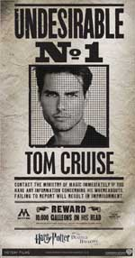Tom Cruise - Harry Potter Undesirable N° 1