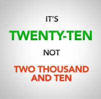 "Facebook page wants us to say ""twenty-ten"" instead of ""two-thousand-ten"""