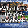 Tag a vote: Do you like the new Facebook?