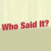 Facebook Status Game: Who Said It?